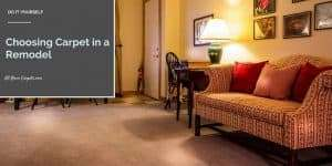 Reasons to Choose Carpet For Your Remodel