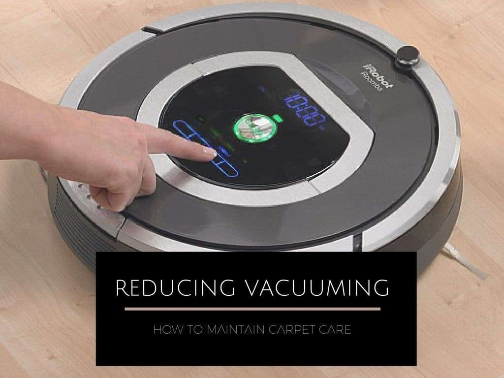 Reducing Vacuuming is Detrimental to Your Carpet