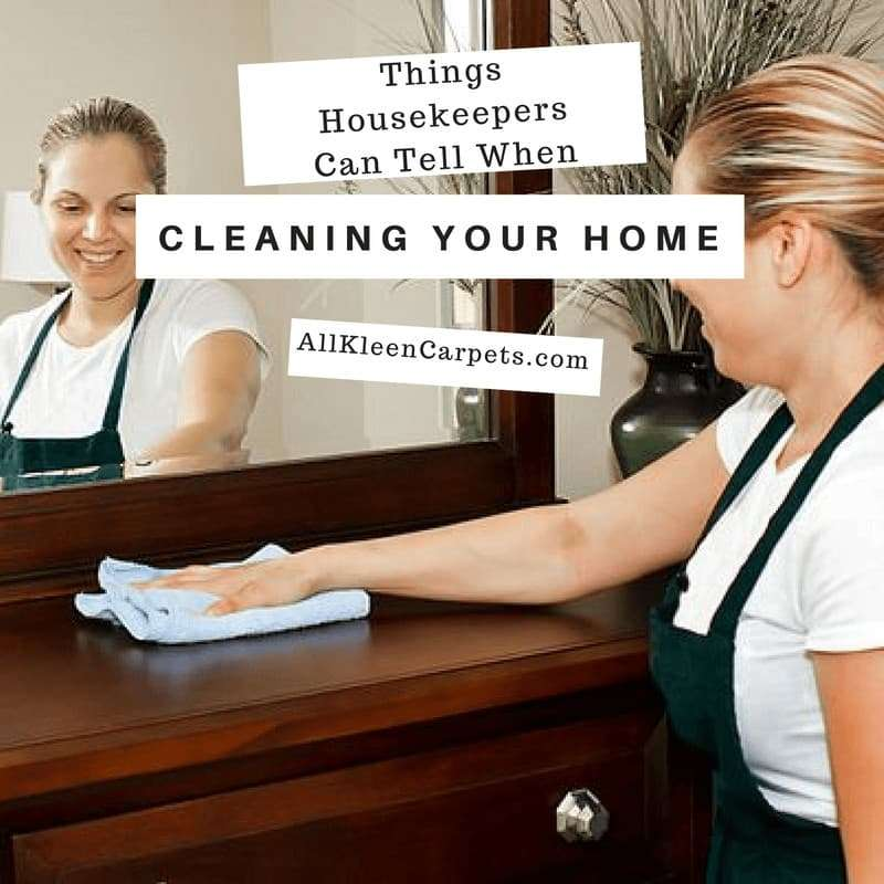 Surrpising Things a Housekeeper can Tell from Cleaning Your Home