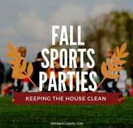 How to Prepare Your Home for Fall Sports Parties