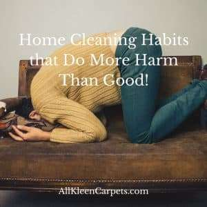 Carpet Cleaning Habits that do More Harm than Good