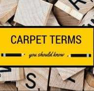 Carpet Cleaning Terms You Should Know