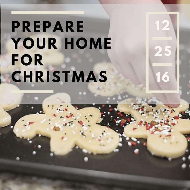 5 Ways to Prepare Your Whole House for Christmas