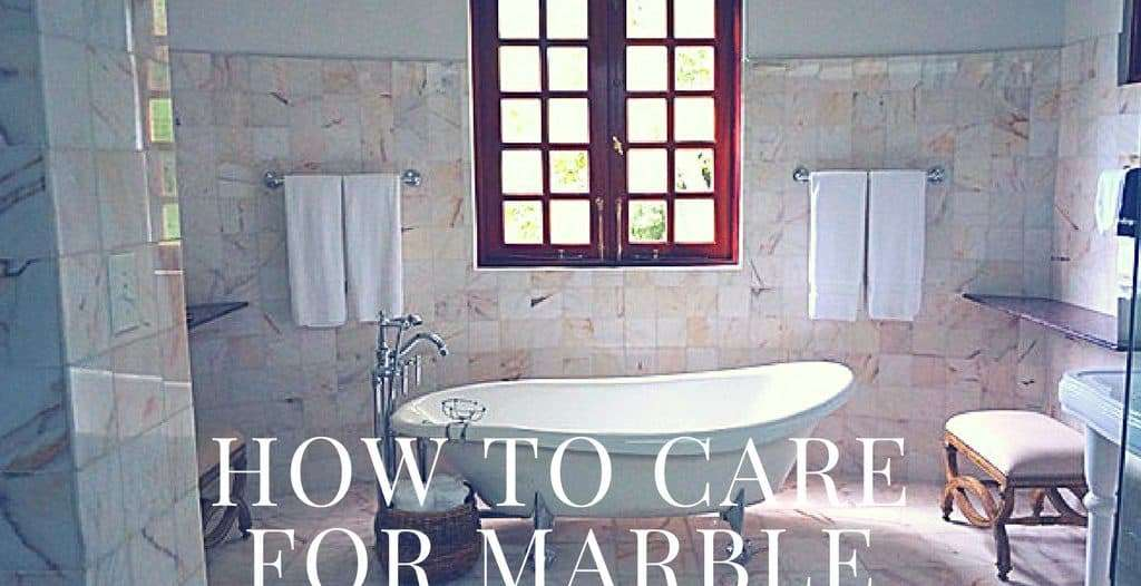 How to Care for Marble