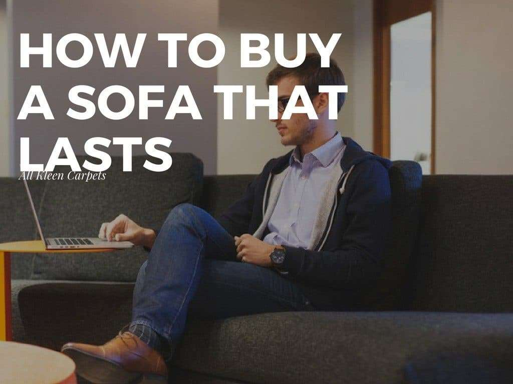 How to Buy a Sofa or Couch That Lasts