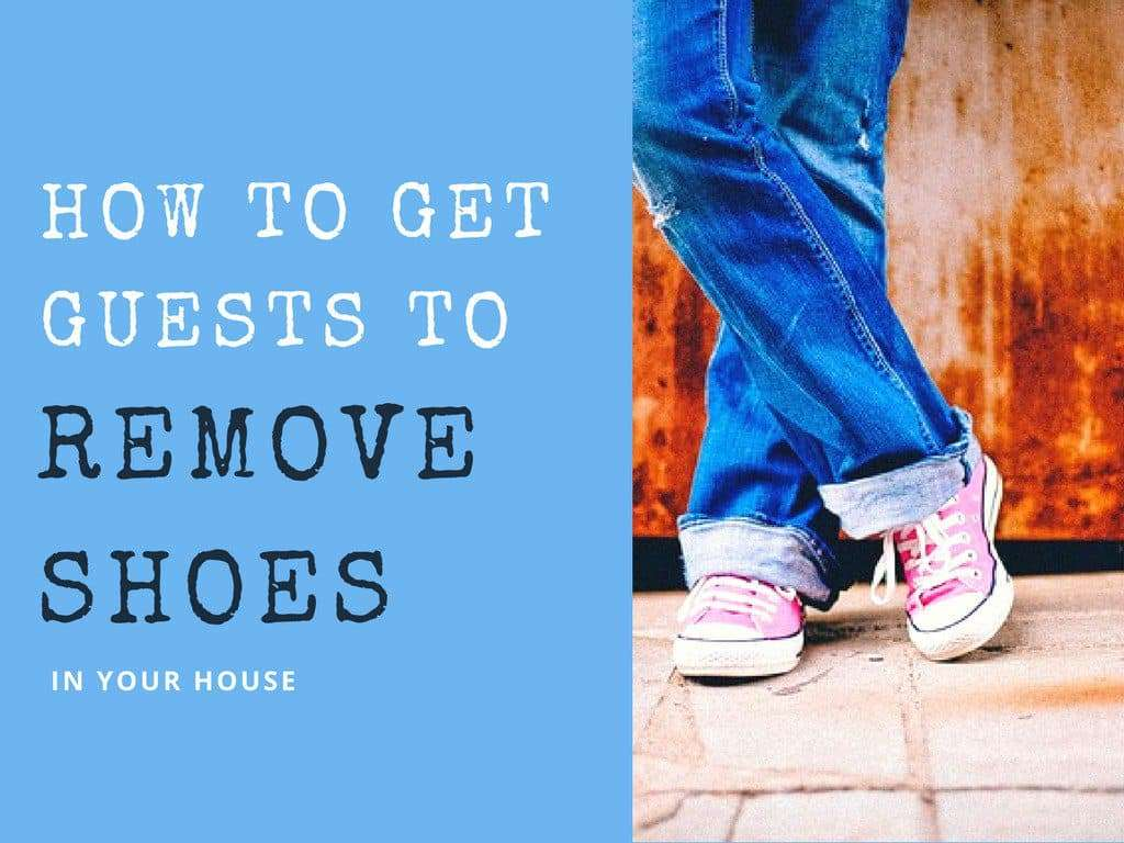 How to Get Guests to Remove Their Shoes