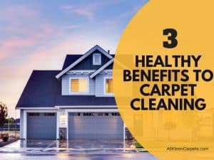 3 Healthy Benefits of Carpet Cleaning