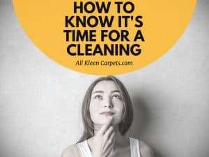 How Do I Know it's Time for a Carpet Cleaning?