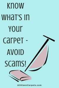 Know What is Applied to Your Carpet - Avoid Being Scammed