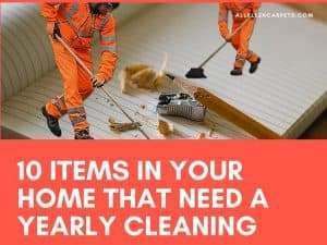 10 Items in Your Home that Need a Yearly Cleaning