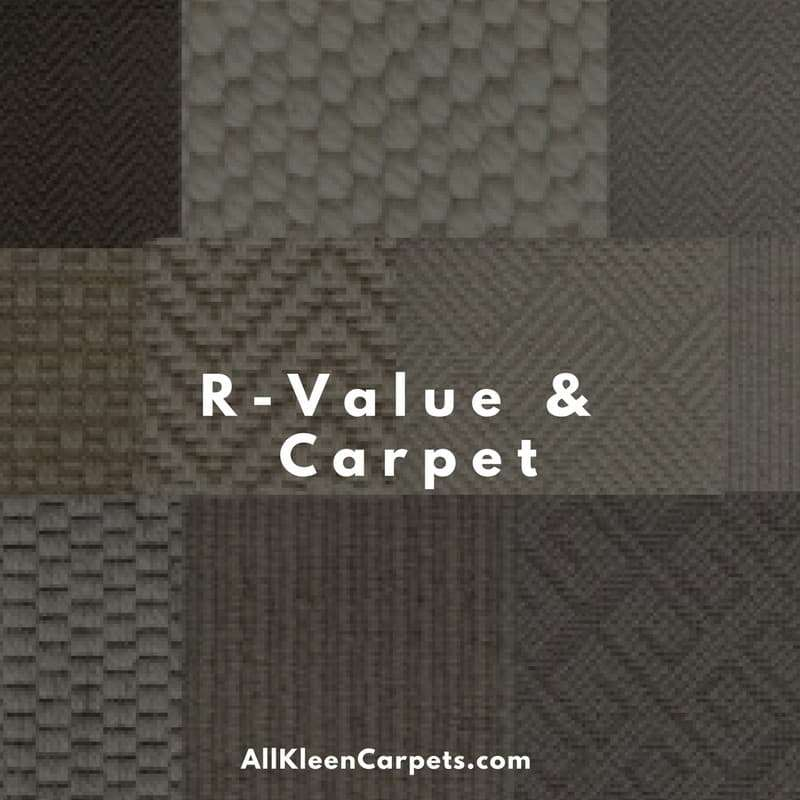 What is R-Value in Carpet?