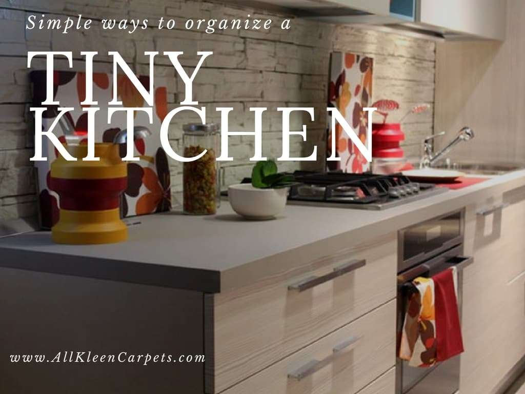 Easy Steps to Organizing a Tiny Kitchen