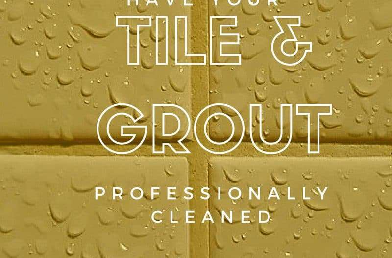 Reasons to Have Tile and Grout Professionally Cleaned