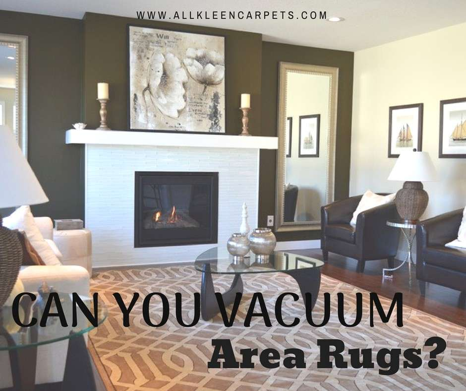 Can You Vacuum An Area Rug?