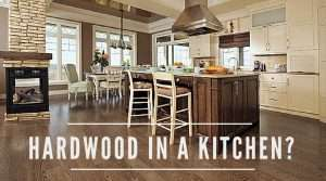 Should You Install Hardwood Flooring in Your Kitchen?