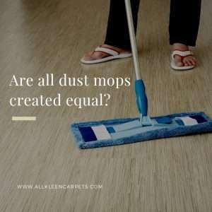 Are All Dustmops the Same?