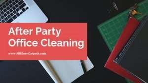 After Office Party Carpet Cleaning