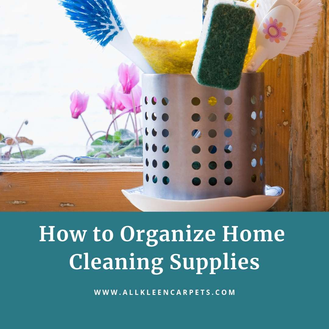 How to Organize Home Cleaning Supplies