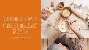Tips for Keeping Your Home Tidy During Holiday Parties