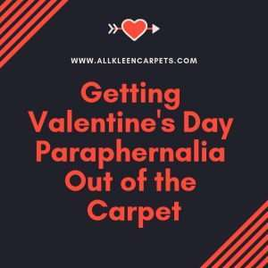How to Get Valentine's Day Stains Out of the Carpet