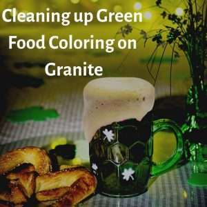 How to Remove Green Food Coloring from Granite or Quartz
