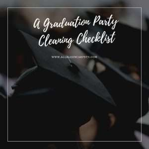 A Graduation Party Cleaning Checklist