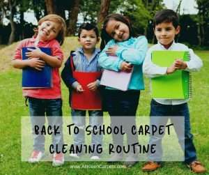 Back to School Carpet Cleaning Routine