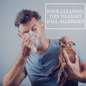 Four Cleaning Tips to Fight Fall Allergies
