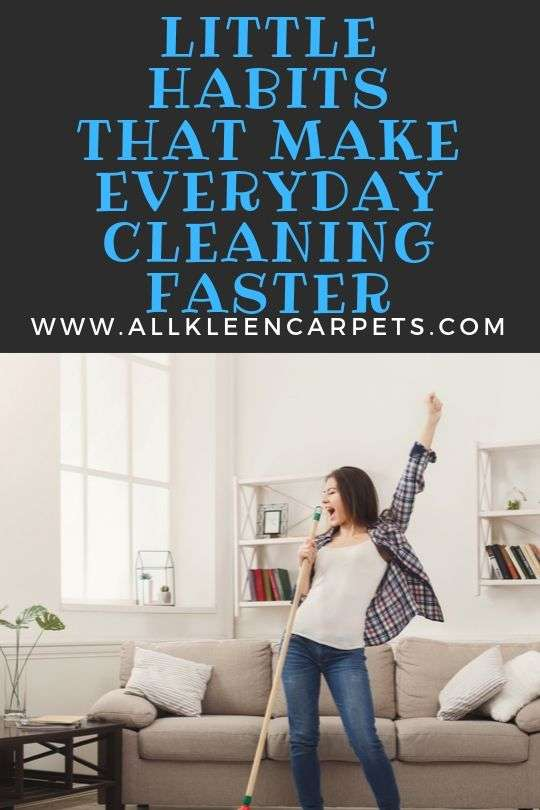 Little Habits that Make Everyday Cleaning Faster