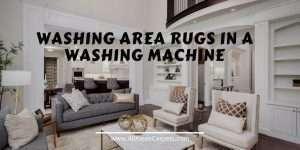 Washing Area Rugs in a Washing Machine