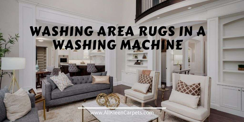 Washing Area Rugs In A Machine