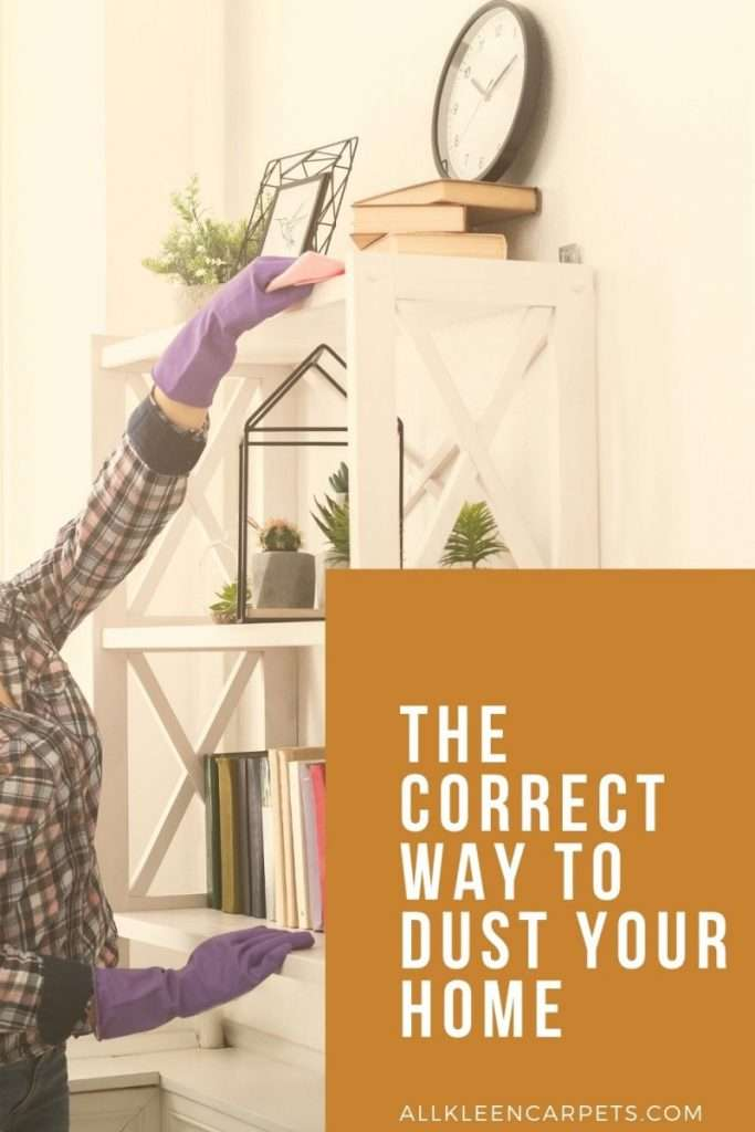 The Correct Way to Dust Your Home
